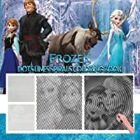 Frozen dots lines coloring book: Adults and kids Relaxation Stress Relief - incredible Anime Coloring Book Great Manga…