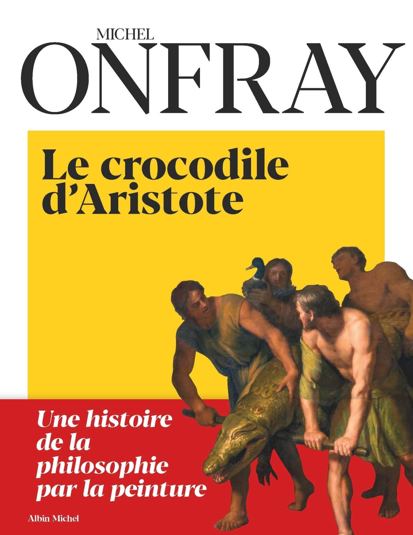 """Résultat de recherche d'images pour """"Le crocodile d'Aristote / Michel Onfray"""""""