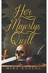 Her Majesty's Quill (Naupaka) Paperback