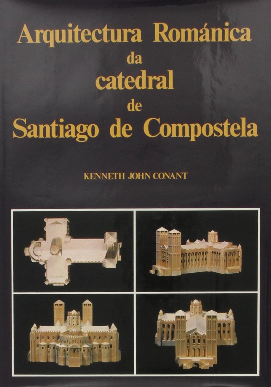 Arquitectura románica da catedral de Santiago de Compostela ...
