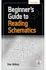 Beginner's Guide to Reading Schematics, Third Edition Kindle Edition