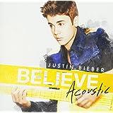 Believe-Acoustic [Import allemand]