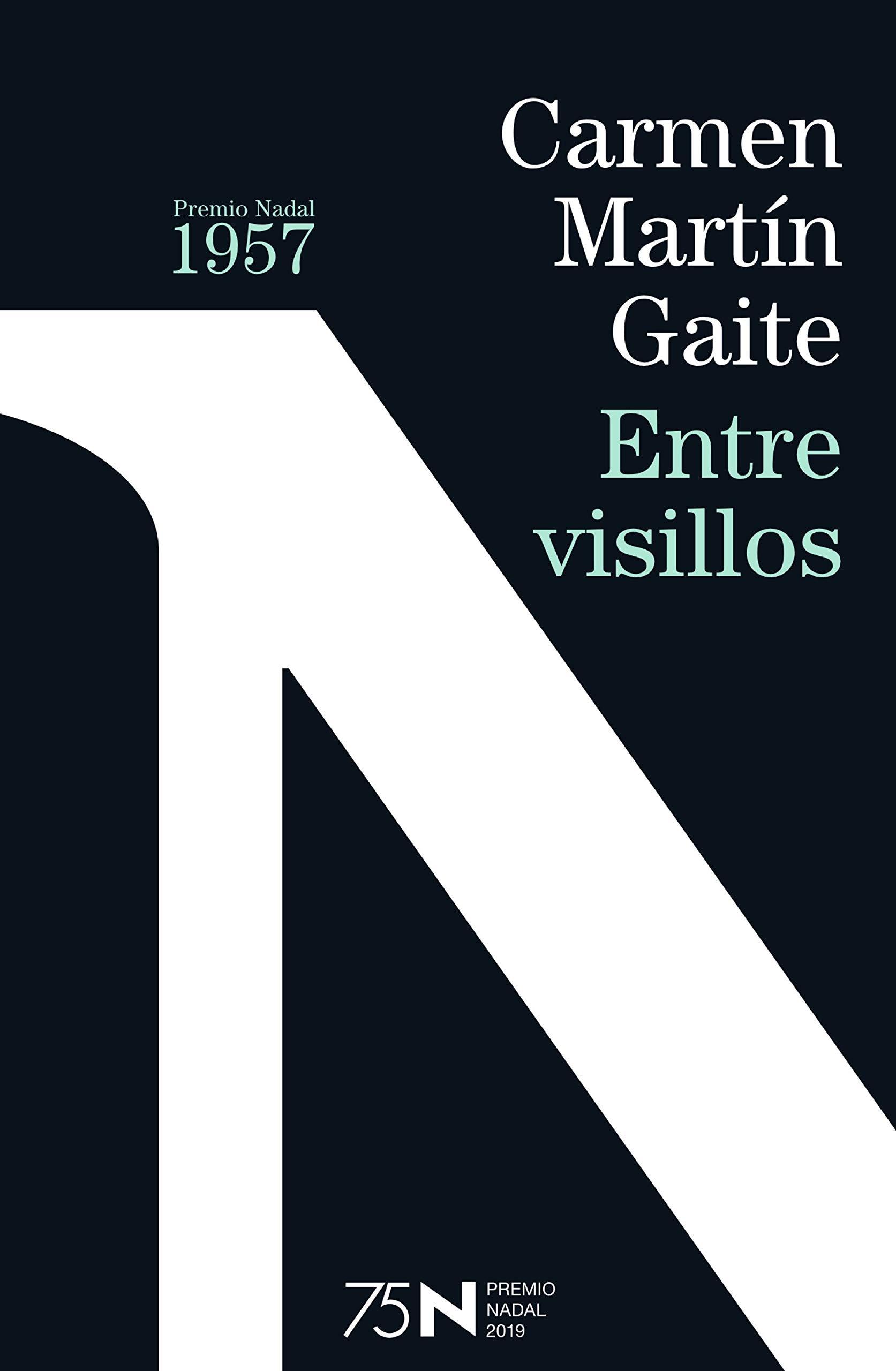 Entre visillos (75 años Premio Nadal): Amazon.es: Martín Gaite, Carmen: Libros
