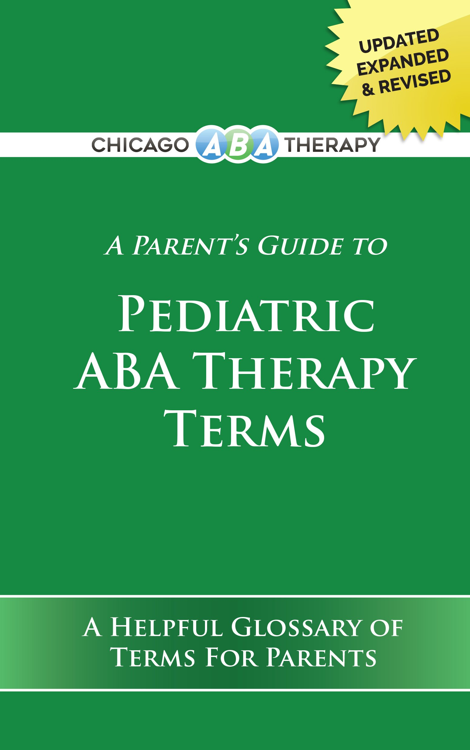 Glossary Of Terms To Help Parents >> A Parent S Guide To Pediatric Aba Therapy Terms A Helpful Glossary