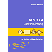 BPMN 2.0: Introduction to the Standard for Business Process Modeling (English Edition)