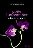 Prête à succomber - épisode 3 : Obéissance