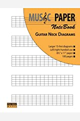 MUSIC PAPER NoteBook - Guitar Neck Diagrams Paperback