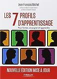 Les 7 profils d'apprentissage. Pour informer, enseigner et apprendre.