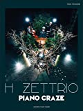 ピアノトリオスコア (Piano/Double Bass/Drums) H ZETTRIO 『PIANO CRAZE』