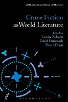Crime Fiction As World Literature (Literatures As