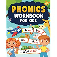 Phonics Workbook for Kids 4-6: More Than 80 Pages to Learn Letters, New Words, Practice Letter Sounds, Practice Reading…