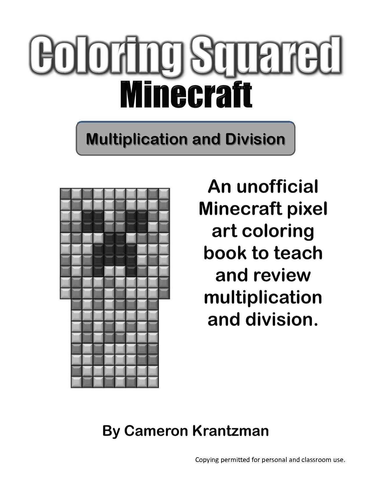 Coloring Squaredu0027s Minecraft: Multiplication And Division: Cameron  Krantzman: 9781939668189: Amazon.com: Books