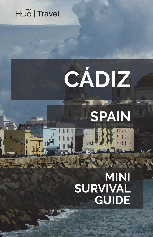 Read Online Cádiz Mini Survival Guide PDF