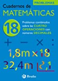 18 Problemas combinados sobre las 4 operaciones con decimales (Castellano - Material Complementario - Cuadernos De Matemáticas)