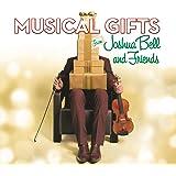 Musical Gifts: Joshua Bell & Friends