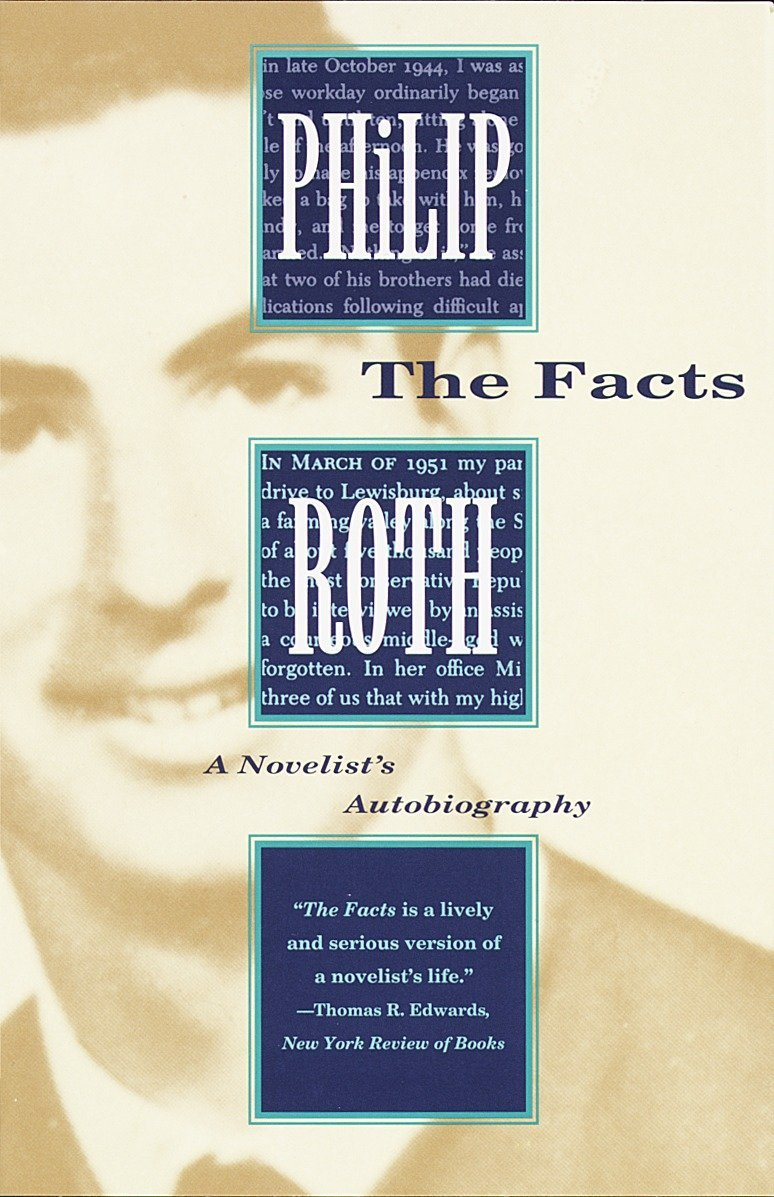 The Facts: A Novelists Autobiography