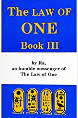 The RA Material: Law of One, Book 3 (The Ra Material: The Law of One) Kindle Edition