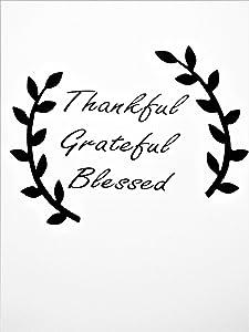 "Thankful Grateful Blessed Gratitude Vinyl Decal Sticker|Black|Cars Trucks SUVs Vans Laptops Walls Glass Metal|6.5"" X 5""|CGS1107"