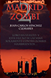 Madrid zombi 2 (Spanish Edition)