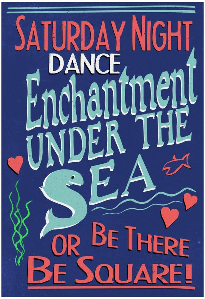 Enchantment Under The Sea Dance Movie Poster 13 x 19in with Poster Hanger