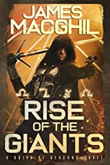 Rise of the Giants: The Guild of Deacons (Volume 1) Paperback