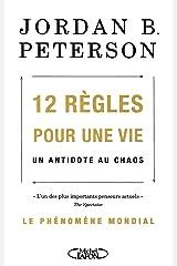12 règles pour une vie : Un antidote au chaos Paperback