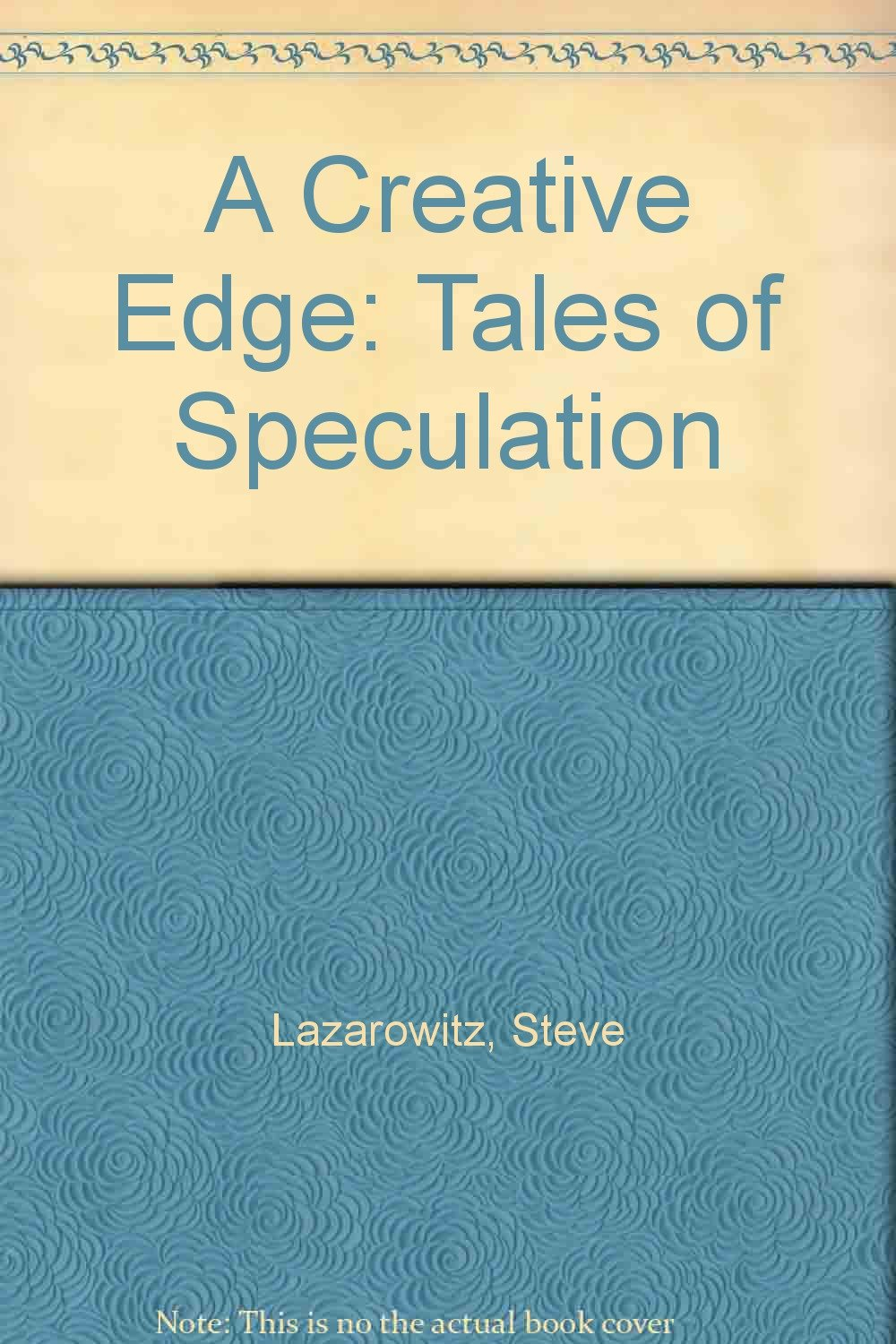 A Creative Edge: Tales of Speculation ebook
