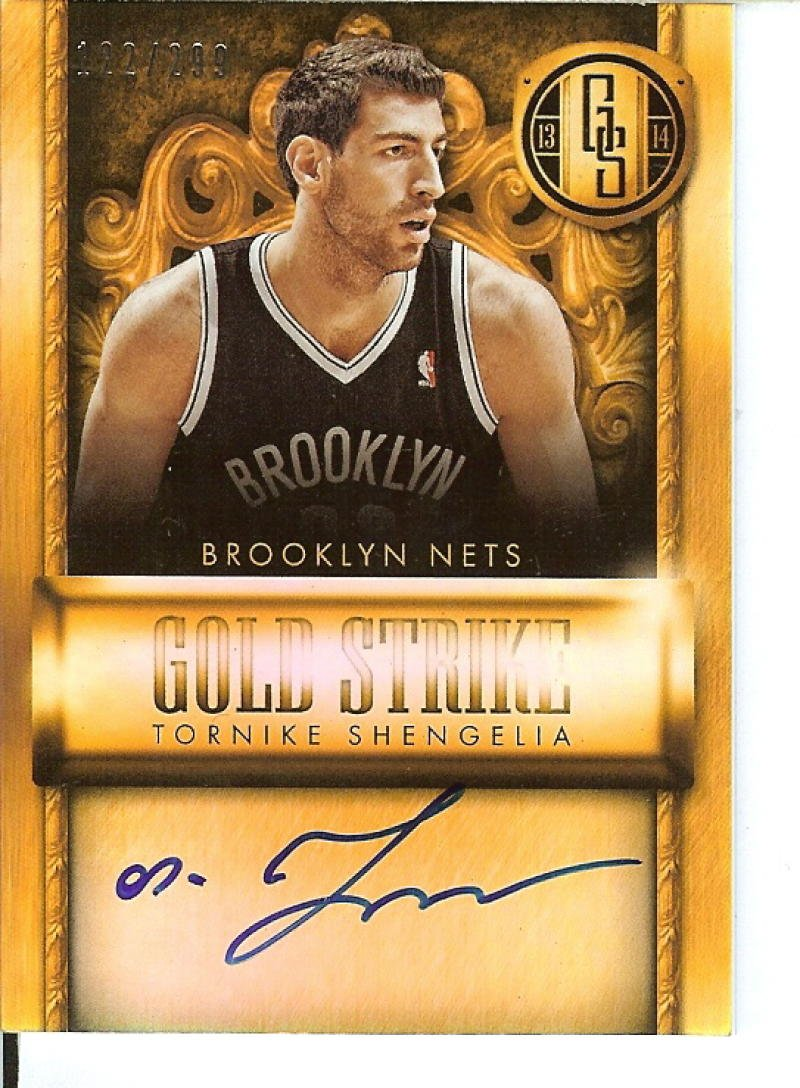 Basketball NBA 2013 14 Gold Standard Gold Strike Signatures #29 Tornike Shengelia Auto 122 299 Nets