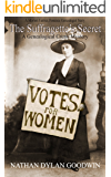 The Suffragette's Secret: A Morton Farrier Short Story (The Forensic Genealogist Series)