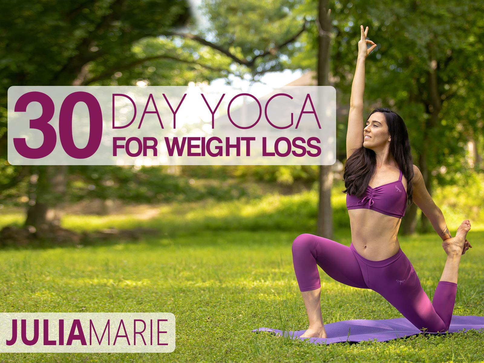 Watch 30 Day Yoga For Weight Loss With Julia Marie Prime Video