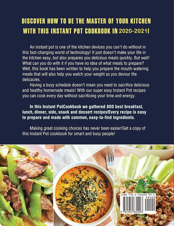 Best Instant Pot Cookbook 2021 Instant Pot Cookbook for Beginners 2020 2021: The Ultimate Instant