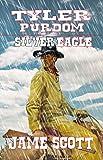 Tyler Purdom - Silver Eagle: A Classic Western