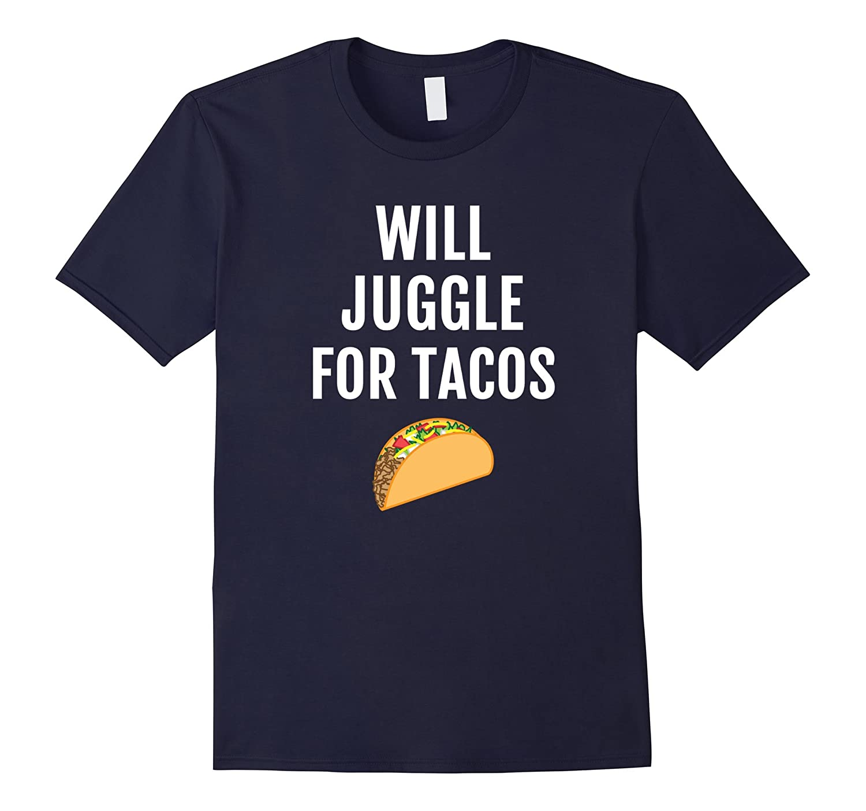 Funny Juggler Taco T-Shirt - Juggling Taco Tee Shirt Saying-PL