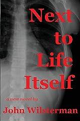 Next to Life Itself Kindle Edition