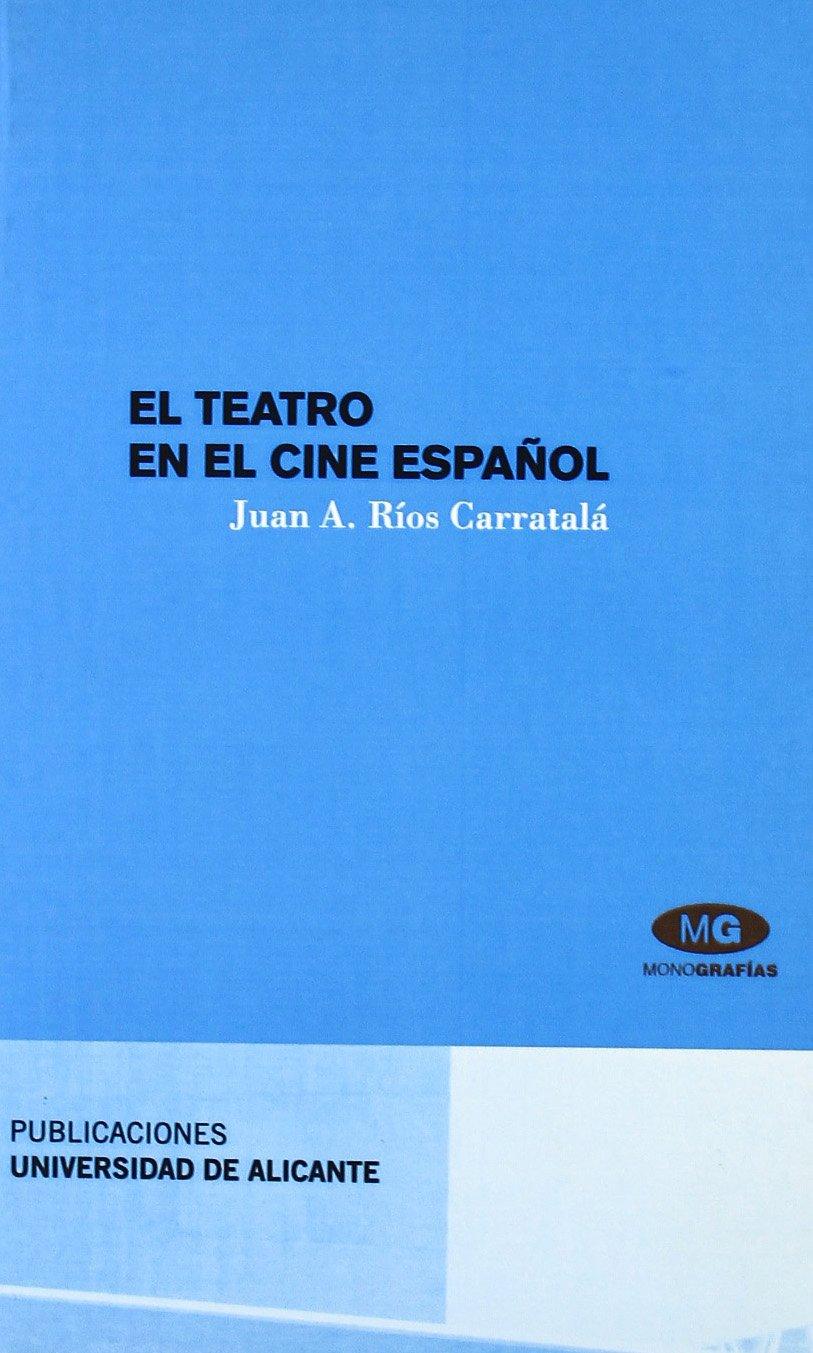 El teatro en el cine espanol / Theatre in Spanish cinema (Spanish Edition) pdf epub
