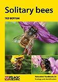 Solitary Bees (Naturalists Handbooks)