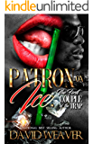 Patron on Ice: The First Couple of the Trap (English Edition)