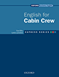 Express Series English for Cabin Crew (Oxford Business English: Express Series)