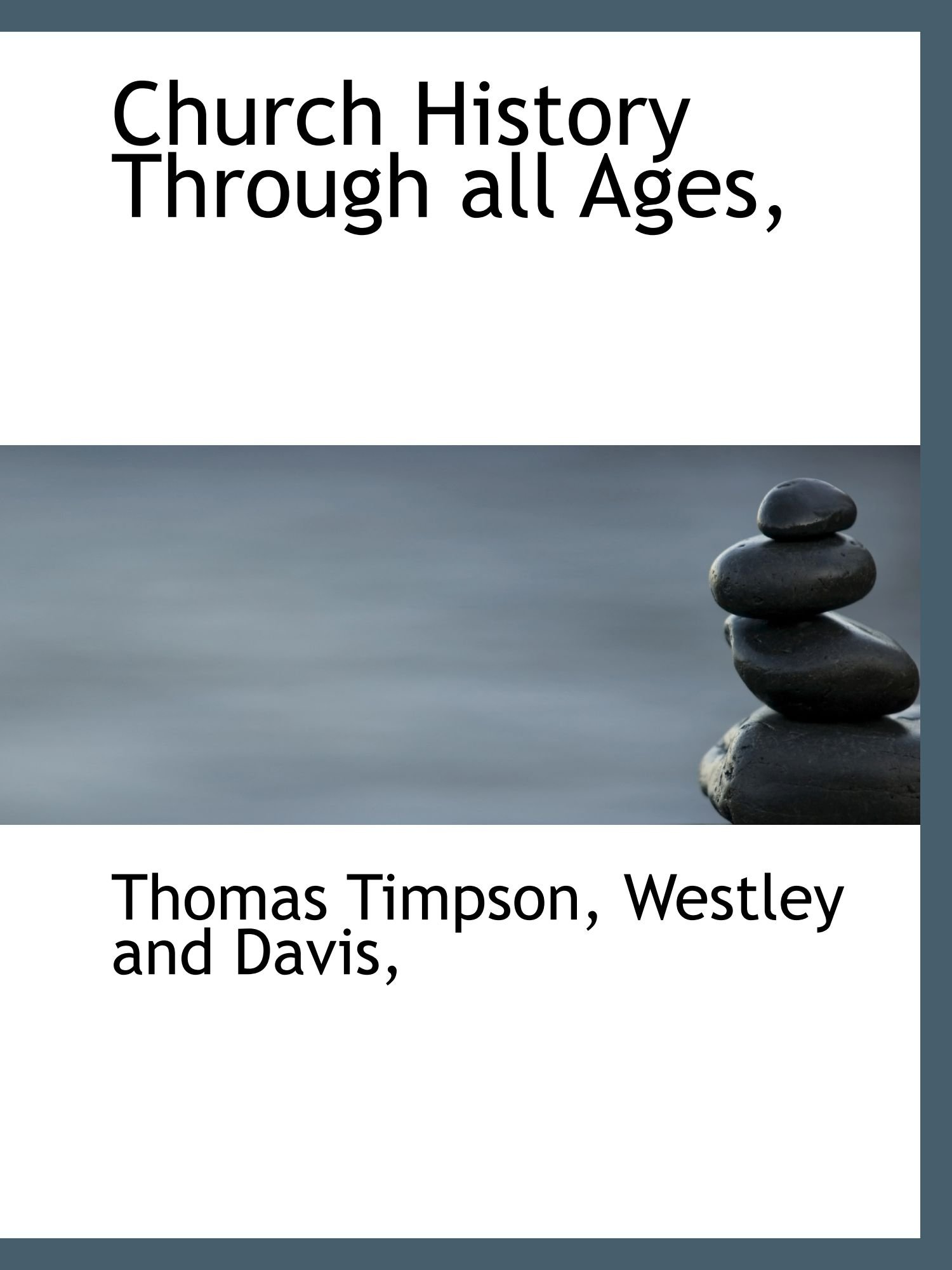 Church History Through all Ages, ebook
