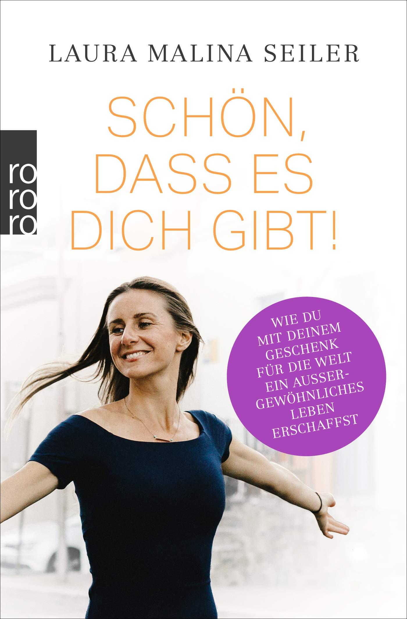Schön, dass es dich gibt  Seiler, Laura Malina Amazon.de Bücher