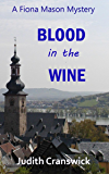 Blood in the Wine (The Fiona Mason Mysteries Book 2)