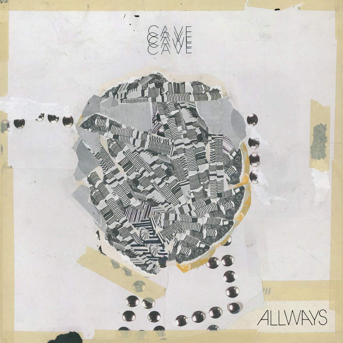 Cassette : Cave - Allways (Cassette)