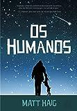 Os Humanos: Os Humanos