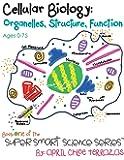 Cellular Biology: Organelles, Structure, Function (Super Smart Science Series)