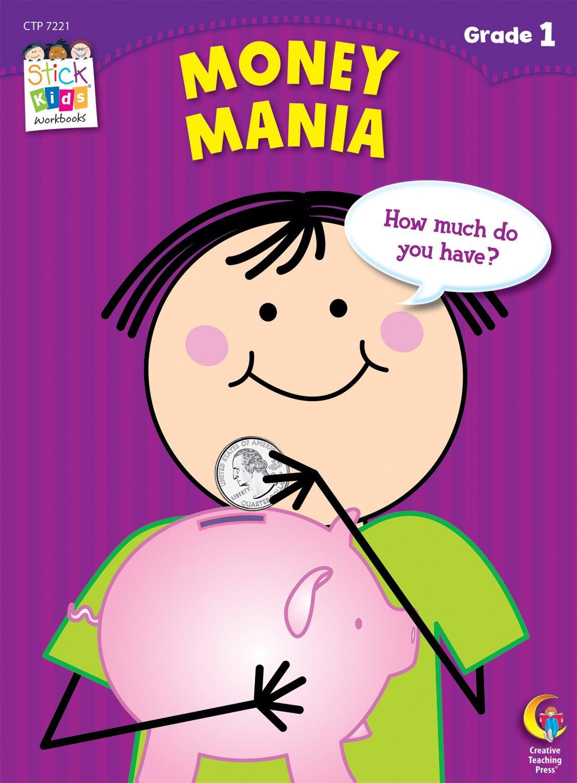 Money Mania Stick Kids Workbook, Grade 1 (Stick Kids Workbooks)