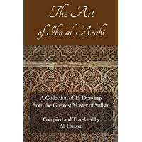 The Art of Ibn al-Arabi: A Collection of 19 Diagrams from the Greatest Master of Sufism