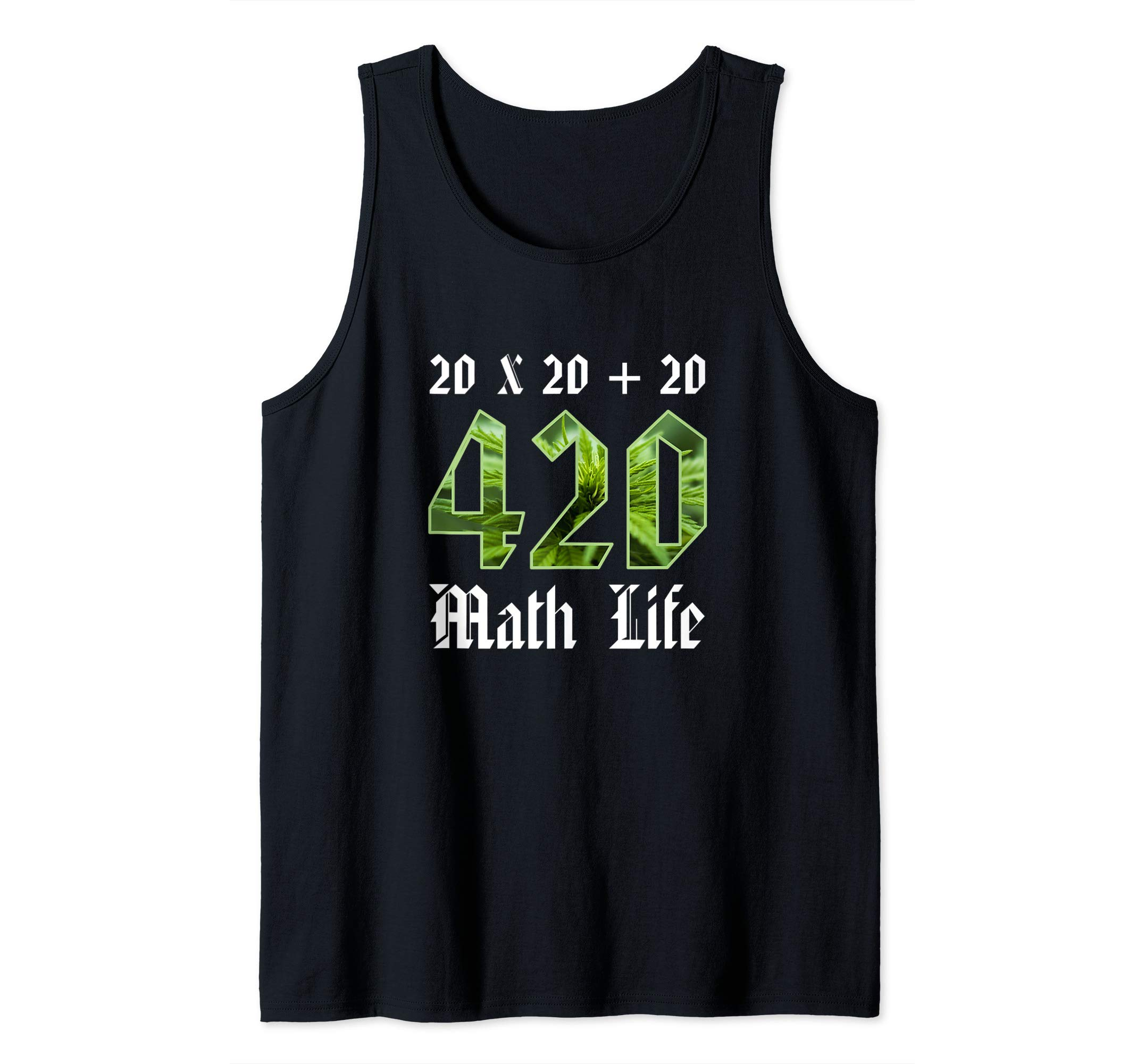 420 Design Quick Maths Funny Teacher And Adult Student Gift Tank Top