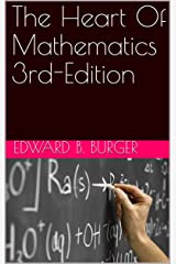 The Heart Of Mathematics 3rd-Edition (1) Kindle Edition