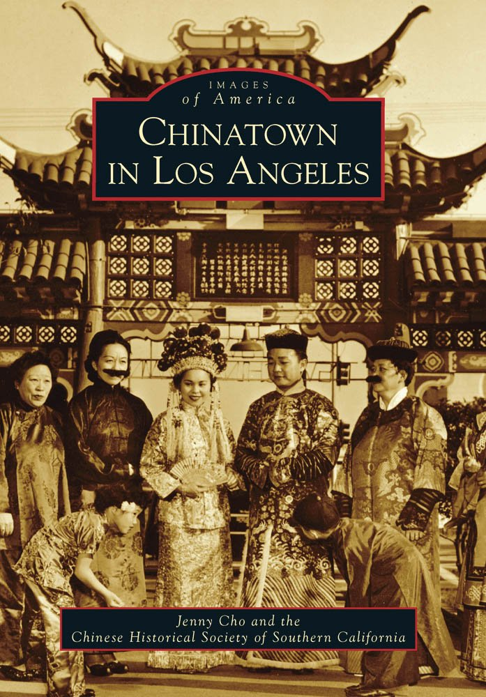 Chinatown in Los Angeles (Images of America) ebook