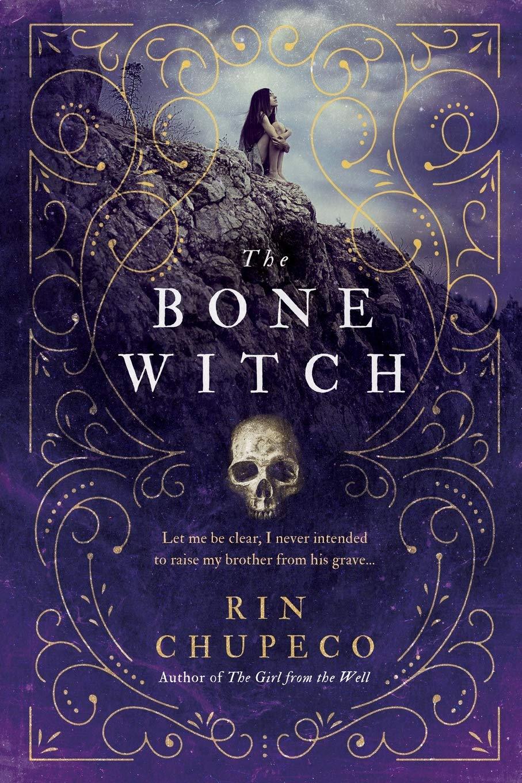 The Bone Witch: Chupeco, Rin: 9781492652786: Books - Amazon.ca